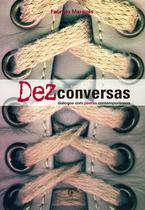 Livro - Dez conversas - Diálogos com poetas contemporâneos -