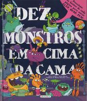 Livro - Dez monstros em cima da cama -