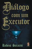 Livro - Diálogo com um executor -