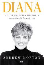 Livro - Diana - Sua Verdadeira História Em Suas Próprias Palavras - Editora -
