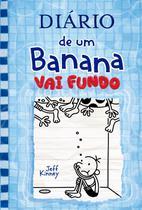 Livro - Diário de um Banana 15: Vai Fundo -