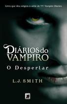 Livro - Diários do vampiro: O despertar (Vol. 1) -