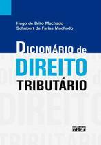 Livro - Dicionário De Direito Tributário -
