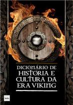 Livro - Dicionário de História e Cultura da era Viking -