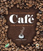 Livro - Dicionário gastronômico - café com suas receitas -