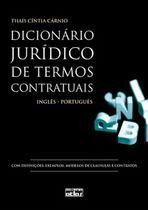 Livro - Dicionário Jurídico De Termos Contratuais: Inglês - Português -