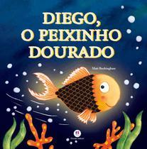 Livro - Diego, o peixinho dourado -