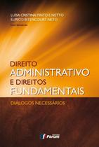 Livro - Direito administrativo e direitos fundamentais - diálogos necessários -