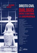 Livro - Direito civil - Diálogos entre a doutrina e a jurisprudência -