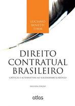 Livro - Direito Contratual Brasileiro: Críticas E Alternativas Ao Solidarismo Jurídico -