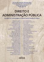 Livro - Direito E Administração Pública: Estudos Em Homenagem A Maria Sylvia Zanella Di Pietro -