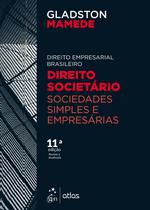 Livro - Direito Empresarial Brasileiro - Direito Societário - Sociedades Simples e Empresárias -