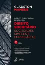Livro - Direito Empresarial Brasileiro - Direito Societário Sociedades Simples e Empresárias -