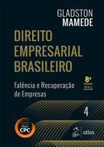 Livro - Direito Empresarial Brasileiro - Falência e Recuperação de Empresas - Vol. 4 -