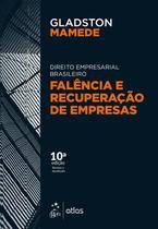 Livro - Direito Empresarial Brasileiro - Falência e Recuperação de Empresas -