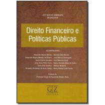 Livro - Direito Financeiro E Politicas Publicas - 01Ed/15 - Gz editora