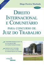 Livro - Direito internacional e comunitário para concursso de juiz do trabalho -