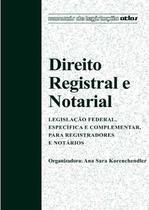 Livro - Direito Registral E Notarial Leg. Federal, Específica E Complementar Para Registradores E Notários -