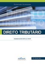 Livro - Direito Tributário: Atualizado Até Ec 85/15 E Lc 149/15 -