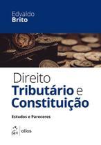 Livro - Direito Tributário E Constituição - Estudos E Pareceres -