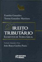 Livro - Direito Tributário: Elementos de Teoria Geral - Editora Rio Books -