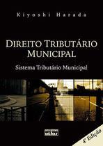 Livro - Direito Tributário Municipal: Sistema Tributário Municipal -