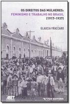 Livro - Direitos das Mulheres, Os - Feminismo e Trabalho no Brasil - Fgv -