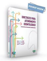 Livro Diretrizes Atendimento Odontológico Pacientes Comprometidos - Quintessence -