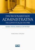 Livro - Discricionariedade Administrativa Na Constituição De 1988 -