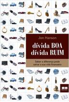 Livro - DÍVIDA BOA, DÍVIDA RUIM -