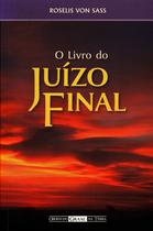 Livro do Juizo Final, O - Ordem do graal