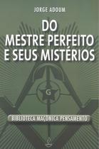 Livro - Do Mestre Perfeito e Seus Mistérios -