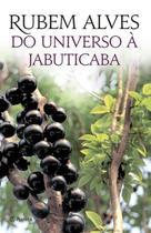 Livro - Do universo à jabuticaba - 3ª Edição -