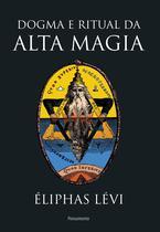 Livro - Dogma e Ritual da Alta Magia - Nova Edição -