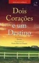 Livro - Dois corações e um destino -