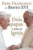 Livro - Dois papas... e uma só Igreja -