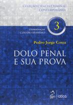 Livro - Dolo Penal E Sua Prova - Vol. 03 -