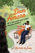 Livro - Dom Amaro - Ah, se todo mundo usasse a poesia, viver seria fantástico! - Viseu