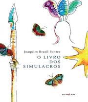 Livro dos simulacros, o - Iluminuras -