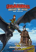 Livro - Dragões - Pilotos De Berk - Viking Desempregado (Dreamworks) -