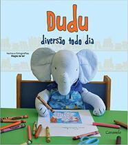 Livro - Dudu: Diversão todo dia -