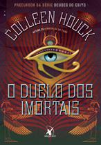 Livro - Duelo dos imortais (Deuses do Egito) -