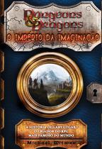 Livro - Dungeons & dragons: O império da imaginação -