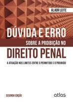 Livro - Dúvida E Erro Sobre Proibição No Direito Penal -