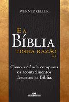 Livro - E a bíblia tinha razão -