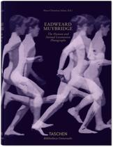 Livro - Eadweard Muybridge - The human and animal locomotion photographs -