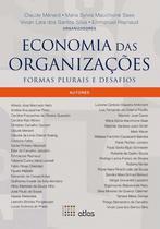 Livro - Economia das Organizações: Formas Plurais e Desafios - Ménard - Atlas