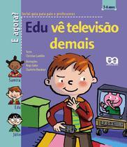 Livro - Edu vê televisão demais -