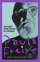 Livro - Educação como prática da liberdade -