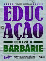Livro - Educação contra a barbárie -